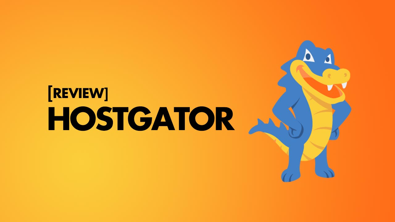 Why Should HostGator be Your Preferred Hosting Choice?